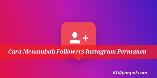 Cara Gratis Menambah Followers Instagram Permanen