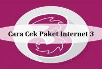 Cara Cek Paket Internet 3 (Tri)