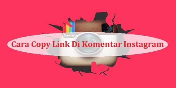 Cara Copy Link Di Komentar Instagram