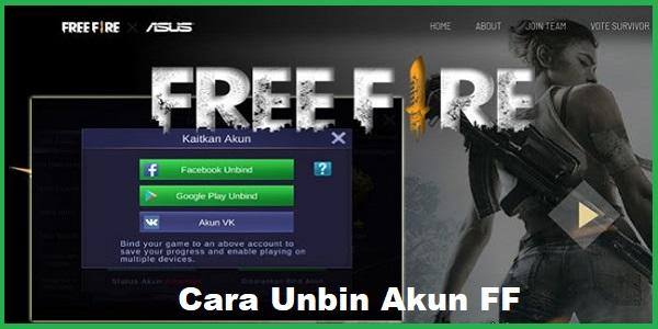Cara Unbin Akun FF (Free Fire) Terbaru