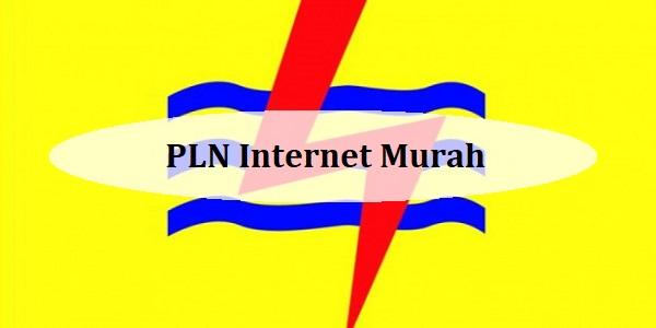 PLN Internet Murah