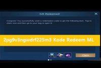 2pg9v3ngwdrf225m3 Kode Redeem Mobile Legends Terbaru