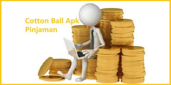Cotton Ball Apk Pinjaman