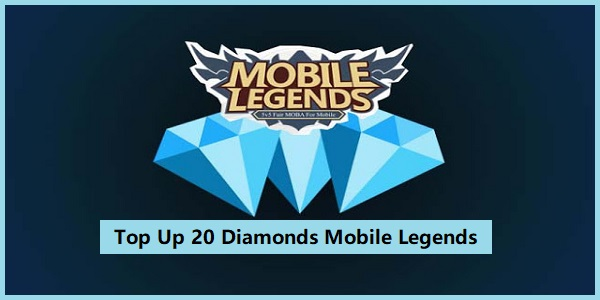 Top Up 20 Diamonds Mobile Legends