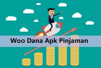 Woo Dana Apk Pinjaman