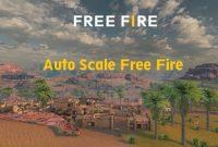 Auto Scale Free Fire