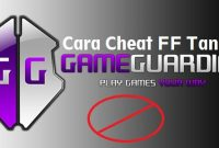 Cara Cheat FF Tanpa Game Guardian