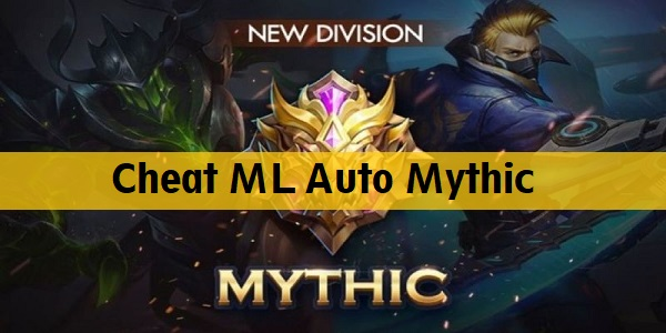 Cheat ML Auto Mythic 2020