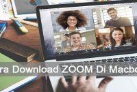 Cara Download ZOOM Di Macbook