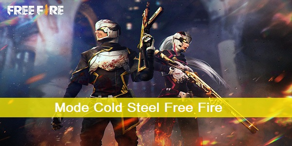Mode Cold Steel Free Fire