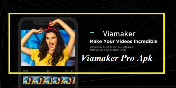 Download Apk Viamaker Pro