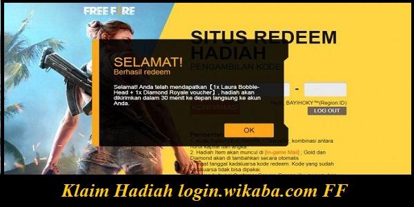 Klaim Hadiah login.wikaba.com FF