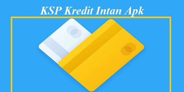 KSP Kredit Intan Apk