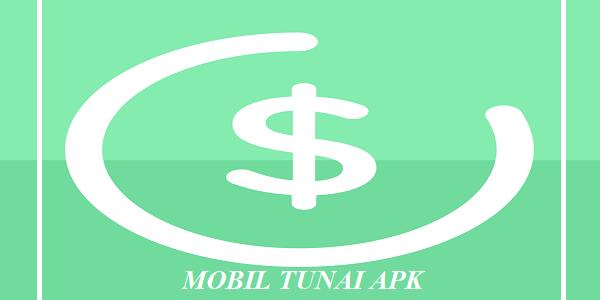 Mobil Tunai Apk