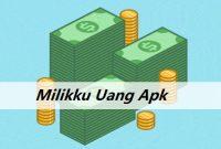 Milikku Uang Apk