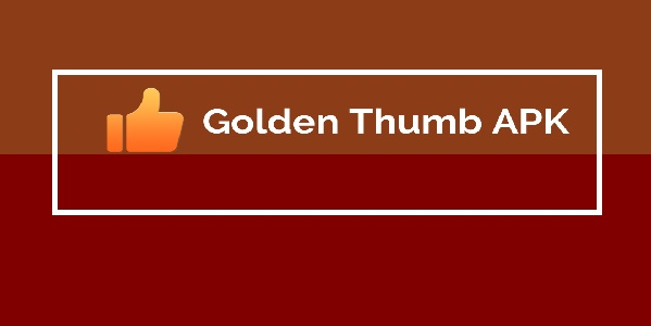 Golden Thumb Apk