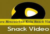 Cara Mencairkan Koin Snack Video