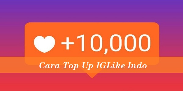Cara Top Up IGLike Indo