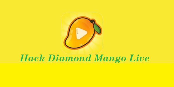 Hack Diamond Mango Live