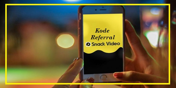 Kode Referral Snack Video
