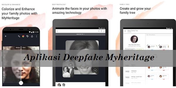 Aplikasi Deepfake Myheritage