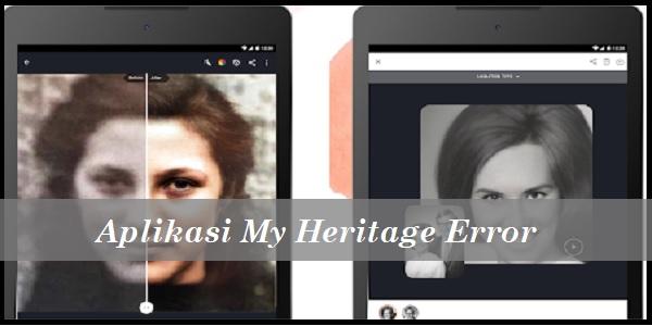 Aplikasi My Heritage Error