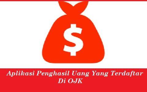 Aplikasi Penghasil Uang Yang Terdaftar Di OJK