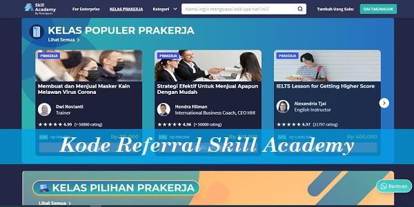 Kode Referral Skill Academy