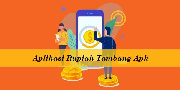 Aplikasi Rupiah Tambang Apk