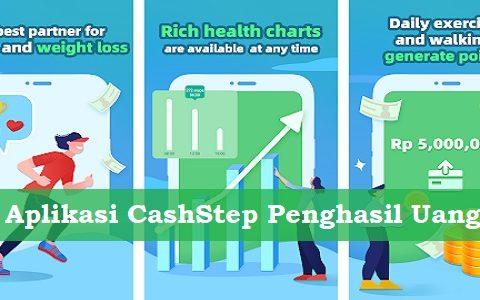 Aplikasi CashStep Penghasil Uang