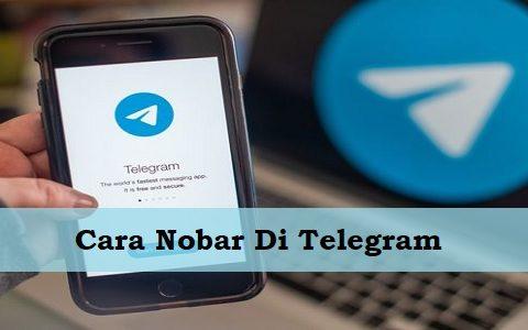 Cara Nobar Di Telegram