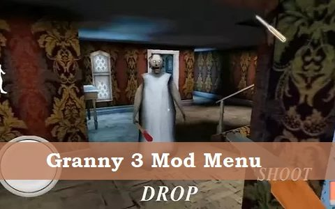 Granny 3 Mod Menu