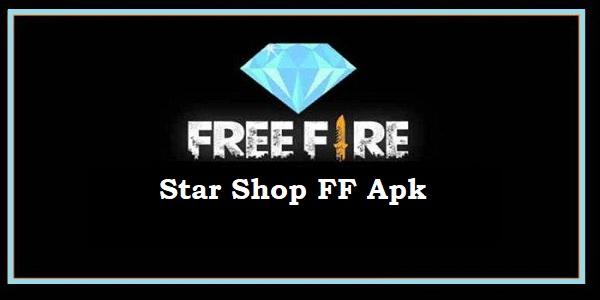 Star Shop FF Apk