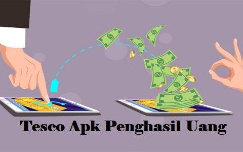Tesco Apk Penghasil Uang