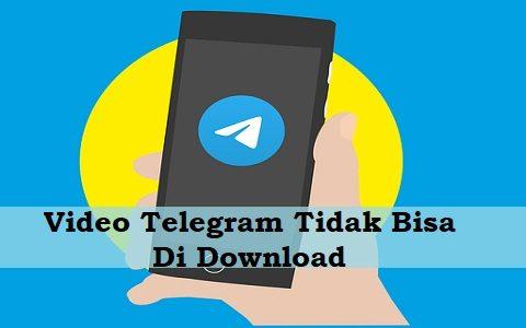 Video Telegram Tidak Bisa Di Download
