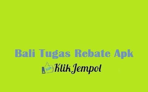 Bali Tugas Rebate Apk