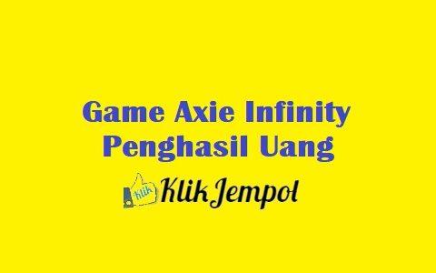 Game Axie Infinity Penghasil Uang