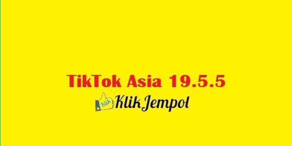 Download TikTok Asia 19.5.5
