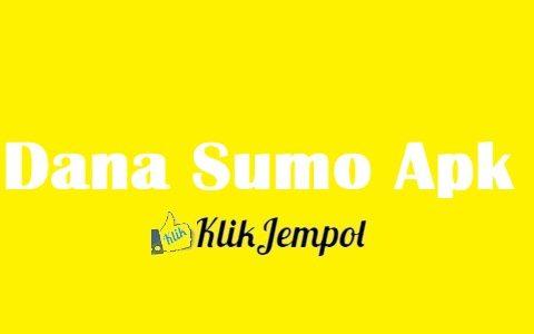 Dana Sumo Apk