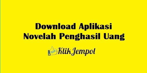 Download Aplikasi Novelah Penghasil Uang